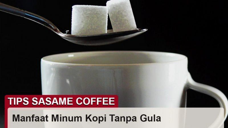 tips sasame coffee - manfaat minum kopi tanpa gula