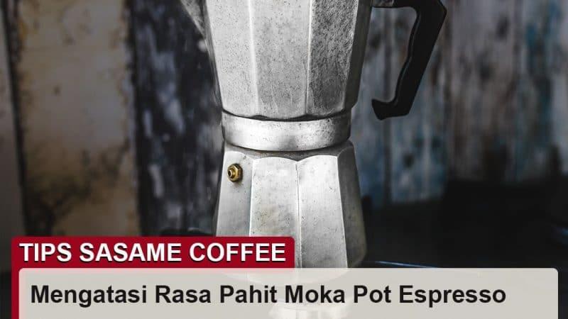 tips sasame coffee - moka pot espresso