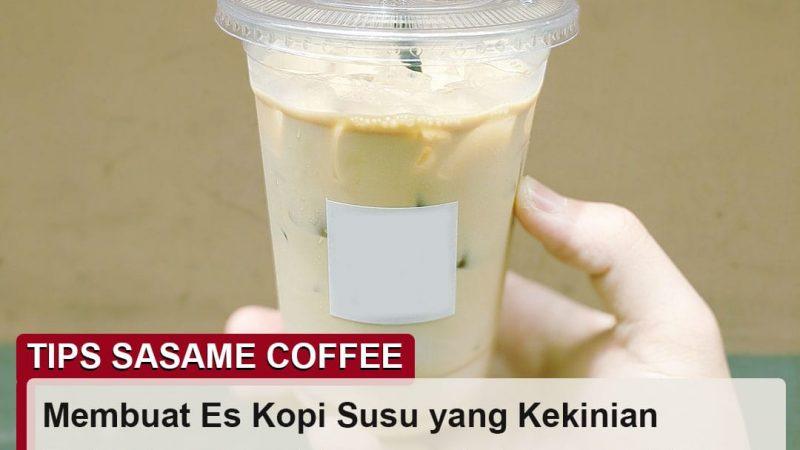 tips sasame coffee - resep es kopi susu kekinian