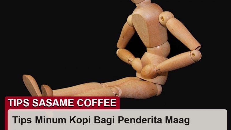 tips sasame coffee - tips minum kopi bagi penderita maag
