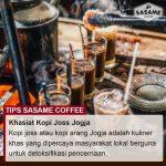 tips sasame coffee - khasiat kopi joss jogja