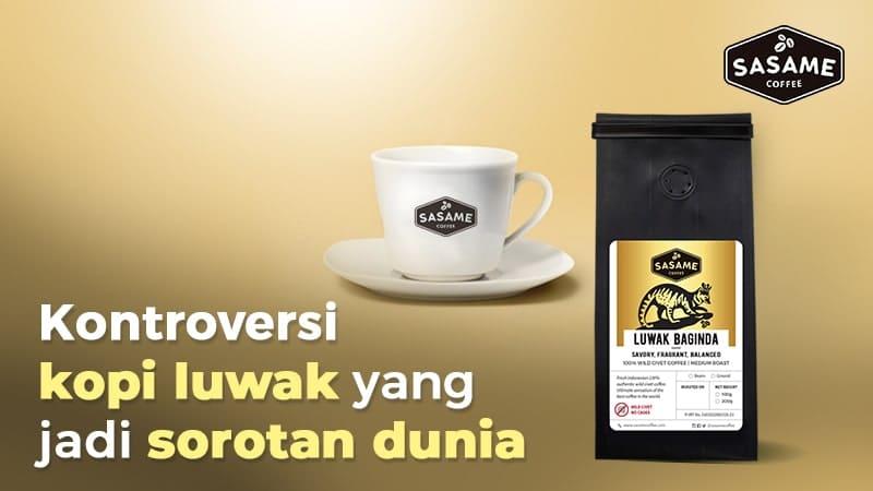 kopi luwak - kontroversi kopi luwak